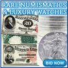 2000+ Items Gold & Silver Coins, Paper Money, Watches & More!