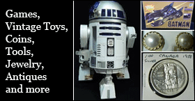 Games,Vintage Toys,Coins,Tools,Jewelry,Antiques and more