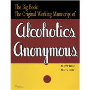 The Big Book: The Original Working Manuscript of Alcoholics Anonymous