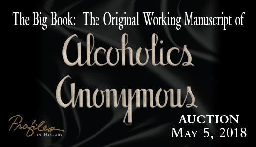 The Big Book: Alcoholics Anonymous Original Working Manuscript