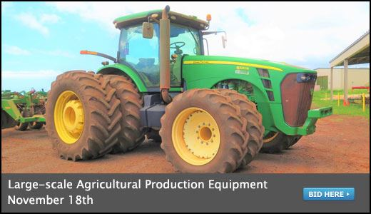 LARGE-SCALE AGRICULTURAL PRODUCTION EQUIPMENT (KAUAI) - ENDS NOV. 18