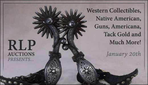 Western Collectibles, Native American, Guns, Americana, Tack Gold and Much More!