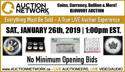 Coins, Currency, Bullion Blowout Sale | No Minimum Opening Bids!