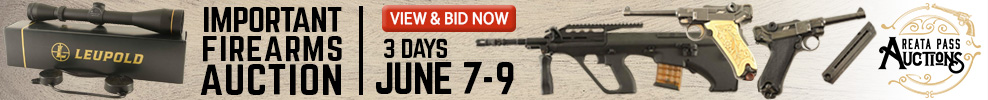 3 DAY IMPORTANT FIREARMS AUCTION