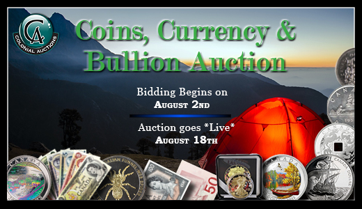 August 18th Coins,Currency & Bullion Auction