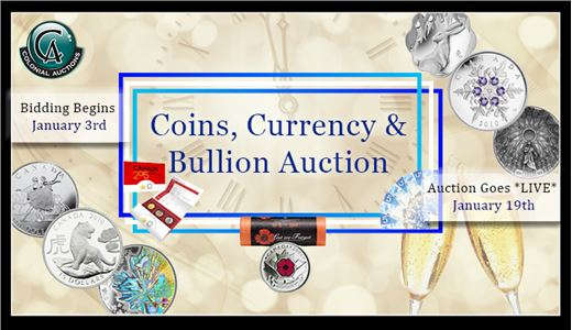 January 19th 2020 Coins, Currency & Bullion Auction