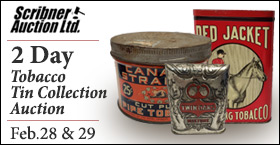 Feb 28th&29th TOBACCO TIN COLLECTION AUCTION