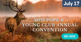 2021 Pope & Young Club Annual Convention