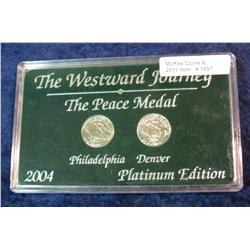 1001  2004P & D Peace Medal Platinum Nickel Set