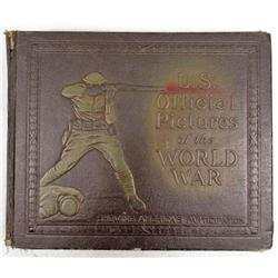 """1920 """"US OFFICIAL PICTURES OF THE WORLD WAR""""  EMBOSSED HARD COVER BOOK"""