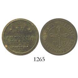 Santiago, Cuba, brass 1 centavo meal token for COCINA ECONOMICA DE SANTIAGO DE CUBA, 1897.