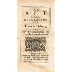 1717: An Act for the Better Regulating the Town of Galway, and for the Strengthening the Protestant