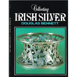 Douglas Bennett Collecting Irish Silver