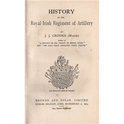 Collection of books by J J Crooks including History of the Royal Irish Artillery