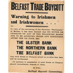 1921: Belfast Trade Boycott banknotes proclamation poster