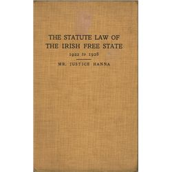 1922-28: The Statute Law of the Irish Free State by Mr. Justice Pringle Hanna