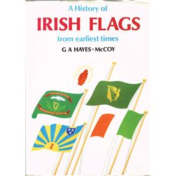 G. A. Hayes-McCoy A History of Irish Flags