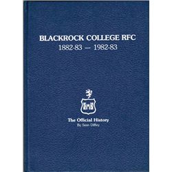 Rugby. Blackrock College RFC 1882-83-1982-83, The Official History