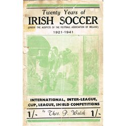 Football. Twenty Years of Irish Soccer 1921-1941