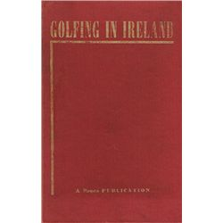 Golf. 1953 Golfing in Ireland Volume 2