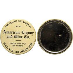 UT - Salt Lake City,c1908 - American Liquor and Wine Co. Good For Mirror