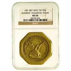 "Augustus Humbert Gold Slug ~ UNIQUE Inverted ""Augustus"" lettered edge K-4"