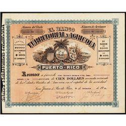 El Banco Territorial y Agricola De Puerto-Rico Stock Certificate.