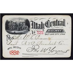 Utah Central Railway Issued RR Pass with Facsimile John W. Young Signature.