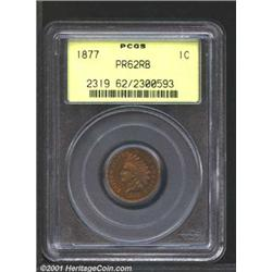 1877 1C PR62 Red and Brown PCGS.