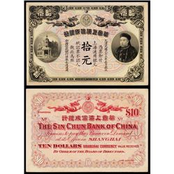 The Sin Chun Bank of China, $10, 1907 Shanghai Issue Banknote.