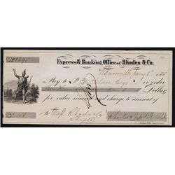 California Gold Rush Related, Express & Banking Office of Rhodes & Co. Draft.