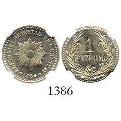 Uruguay (struck in Paris, France), copper-nickel 1 centesimo, 1936-A, encapsulated NGC MS 65. KM-19.