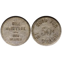 AK - Eek,c1900-1946 - Gill McIntyre General Store Token