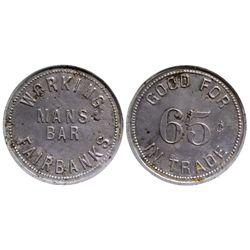 AK - Fairbanks,c1915 - Working Man's Bar Token