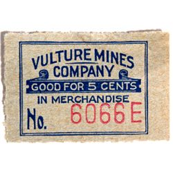 AZ - Vulture,Maricopa County - 1910s - Vulture Mines Co. Good For Coupon