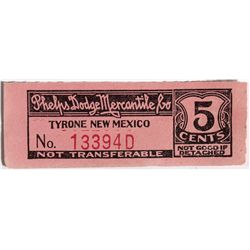 NM - Tyrone,early 1900s - Phelps Dodge Mercantile Co. Scrip