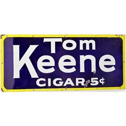 Original enamel Tom Keene cigars sign single face marked in lower right corner Burdick Consumers Bld