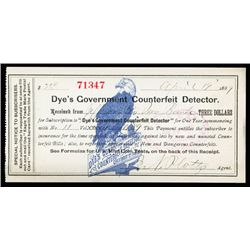 Dye's Government Counterfeit Detector Journal Subscription Receipt.