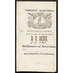 Virginia 1861 ÒOrdinance of Secession - Amendment to ConstitutionÓ Election Ballot.