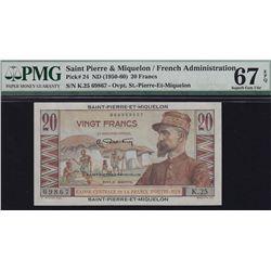 1950-60 Saint Pierre & Miquelon Twenty Francs - Pick #24 Superb Gem UNC67 EPQ. S/N:K.25 69867.