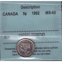 1892 Five Cent  - CCCS MS-60.