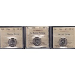 Lot of Three ICCS 1944/5 Five Cents - 1944 Missing Chrome ICCS MS-60 & Partial chrome MS-63. 1945 No