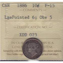 1886 Ten Cen - ICCS F-15. Large Pointed 6, Obv. #5.