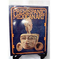 1972 Hardback Book ''Prehispanic Mexican Art''