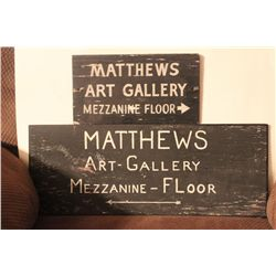 THESE SIGNS HUNG IN MATTHEWS MEN SHOP I NAMSTERDAM N.Y. DIRECTING PEOPLE TO HIS ART GALLERY