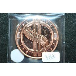 Barter is Better-Buy Local Go Local Copper Round; .999 Fine Copper 1 Oz.