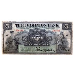 THE DOMINION BANK. $5.00. July 3, 1905. CH-220-16-08. No. 596486/A. PMG graded Very Fine-25.