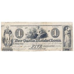 THE NEW CASTLE DISTRICT LOAN BANK. $1.00. (5 Shillings). 1836. CH-525-10-02R. A Remainder. PMG grade
