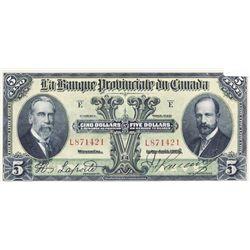 LA BANQUE PROVINCIALE DU CANADA. $5.00. 1 Aout, 1928. CH-615-14-08. No. L871421. Unc.