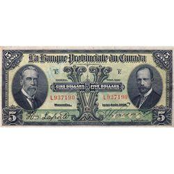 LA BANQUE PROVINCIALE DU CANADA. $5.00. 1 Aout 1928. CH-615-14-08. No. L937190. PMG graded Very Fine